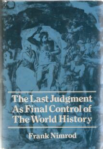 The Last Judgement As Final Control of The World History
